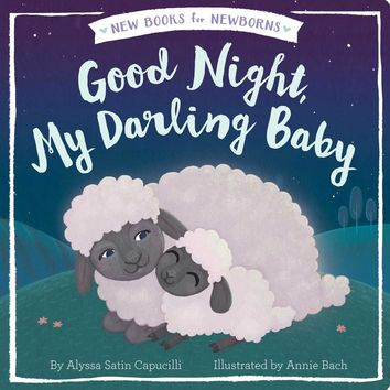 Good Night, My Darling Baby (New Books for Newborns) Board book – March 14, 2017