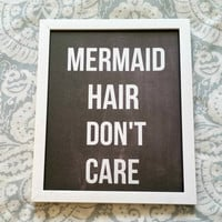 Mermaid hair don't care quote 8.5 x 11 inch art print poster for bedroom, bathroom, dorm room, or home decor