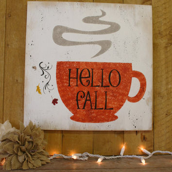 Fall Wood Sign Hello Fall Wood Kitchen Sign Fall Kitchen Decor Handpainted Sign Handmade Sign Farmhouse Cottage Chic Shabby Chic