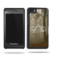 Hipster Quote - Do Everything Regret Nothing Misty Woods Blackberry Z10 Case - For Blackberry Z10