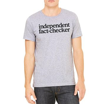 Independent Fact Checker Short-Sleeve Unisex T-Shirt