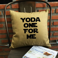 SALE !! Star Wars Pillow Cover, Yoda One For Me Pillow, Boyfriend Gift, Yoda Pillow cotton canvas  Pillow Cover, Gift Boyfriend Gift