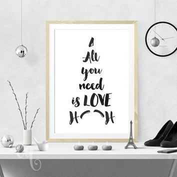 "Wall art decor, John Lennon quote, minimalistic typography poster  ""All you need is LOVE"", shaped like Eiffel Tower in Paris"