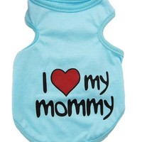 Enjoying Dog Vest Puppy Summer Blue Clothes 'I Love My Mommy' T-shirt for Small Or Medium Sized Pet Small