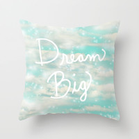 Dream Big (Turquoise) Throw Pillow by Lisa Argyropoulos   Society6