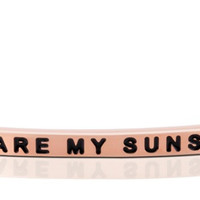 You Are My Sunshine Rose Gold