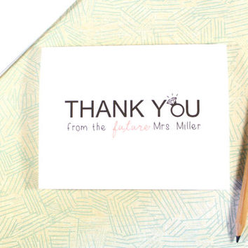 Thank You from the future Mrs. Note Card, Bridal Shower, Engagement Party, Wedding Stationary
