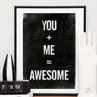 Quote print Typography art Black and White art You by handz