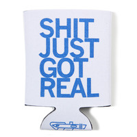 Shit Just Got Real Koozie (Blue)