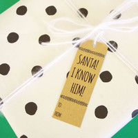 Santa I Know Him Holiday Gift Tag (Set of 4)