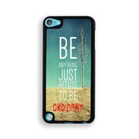 Refuse To Be Ordinary Inspirational Hipster Quote iPod Touch 5 Case - Fits ipod 5/5G
