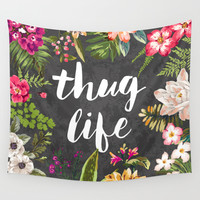 Thug Life Wall Tapestry by Text Guy