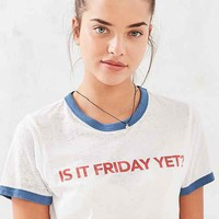 Truly Madly Deeply Is It Friday Yet Ringer Tee