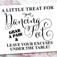 A Little Treat for your Dancing Feet Sign - Instant Download - 11 x 14 Printable Sign - 'Bella' black script -  JPG and PDF files