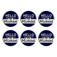 Micheal Hello My Name Is Plastic Resin Button Set of 6