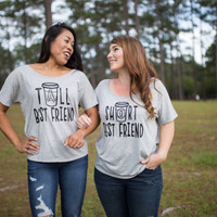 Best Friends Shirts - Tumblr Shirt - Best Friends T Shirt - Coffee Shirt - Bestie Shirts - Coffee Friend Shirts - Matching Friend Tshirts