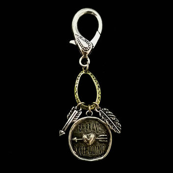 Be brave and keep going, motivational bridle charm, headstall attachment, horse charm, horse ornament, free spirit bridle charm, arrow charm