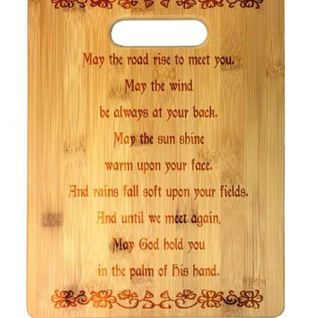 Irish Blessing Prayer May the Road Rise Up Celtic Knot Laser Engraved Bamboo Cutting Board - Wedding, Housewarming, Anniversary, Birthday, St.