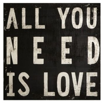 All You Need Is Love Wooden Wall Quote