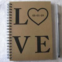Love with personalized date or name- 5 x 7 journal