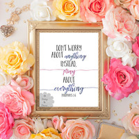 printable bible verse Philippians 4 6 dont worry about anything pray about everything teen room typography calligraphy poster art print wall