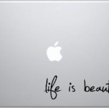 "Life is Beautiful Vinyl Decal Sticker for 11"", 13"" and 15"" Apple Laptop Macbook Air Pro - USA SELLER"