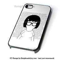 Tina Bob'S Burgers Quotes iPhone 4 4S 5 5S 5C 6 6 Plus Case , iPod 4 5 Case  , Samsung Galaxy S3 S4 S5 Note 3 Note 4 Case , and HTC One X M7 M8 Case