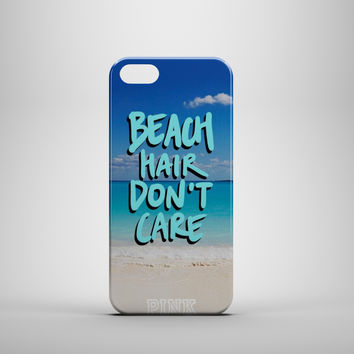 Beach Hair Don't Care Custom Case for iPhone 6 6 Plus iPhone 5 5s 5c GalaxyS 3 4 & 5 6 and Note 3 4 5