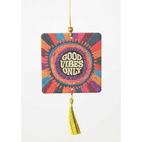 Good Vibes Only Air Freshener