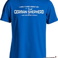 All I Care About Is My German Shepherd T Shirt Gifts For Dog Lovers Dog T Shirt Mens Tee