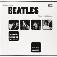 The Complete Beatles Recording Sessions - The Official Story of the Abbey Road Years, 1962-1970