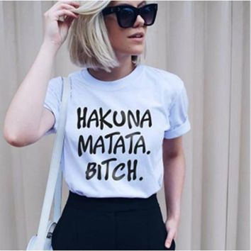 Momoluna HAKUNA MATATA BITCH Women Men T Shirt Casual Funny Shirt For Lady Top Tee Female T-Shirt Shirts Tops