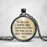 Harry Potter Quote necklace Harry Potter keychain Gryffindor J K Rowling Jewelry quote Harry Potter House of Gryffindor Movie Necklace
