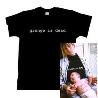 Grunge is Dead TEE shirt tshirt kurt cobain nirvana rock  Graphic top unisex Mens Womens unisex