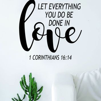 Done in Love Corinthians Quote Wall Decal Sticker Bedroom Art Vinyl Beautiful Inspirational Teen Religious Scripture God Jesus Bible Verses Nursery