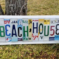 BEACH HOUSE Custom Recycled LICENSE Plate Art Sign Vacation Home