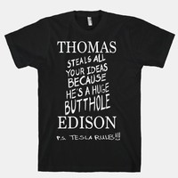 Thomas (Steals All Your Ideas Because He's a Huge Butthole) Edison