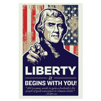Thomas Jefferson Liberty Begins With You Poster