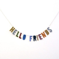 Hello Friends felt banner wall hanging, housewarming banner in saffron yellow, grey, green, burgundy, navy and brown