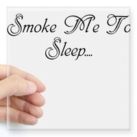 Smoke Me To Sleep Sticker> Smoke Me To Sleep> 420 Gear Stop