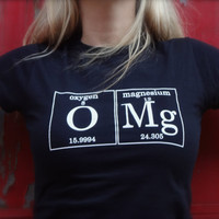 OMG Periodic Table Women's Tee by Periodically Inspired - (Black) Geek Science Chemistry Nerd Gift