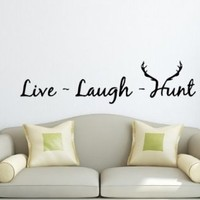 Wall Decals Hunting Quote Live Laught Hunt Decal Vinyl Sticker Home Decor Window Decals Quote Art Design Bedroom Interior Dorm Living Room Murals Chu1237
