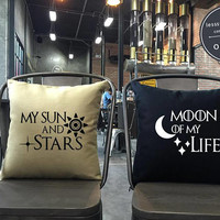 Game of thrones Pillow cover Moon of my life, My sun and Stars Throw Pillow cover, Wedding gift,Family pillow, pillow cover set