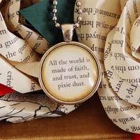 Peter Pan Quote Necklace. Faith, Trust and Pixie Dust. 18 Inch Chain.