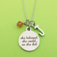 Personalized, Letter, Initial, Birthstone, She believed, She could..., So she did, Silver, Necklace, Accomplishment, Gift, Jewelry