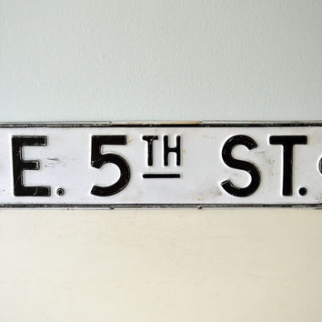 Vintage East Fifth Street Road Sign, Black, White, E 5th St, Large Metal Wall Hanging, Number 5 Industrial Salvage