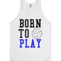 Born to Play Volleyball tank top tee t shirt-Unisex White Tank