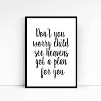"""PRINTABLE """"Don't you worry child"""" Sweden mafia poster Lyrics Print Typography Art Motivational Song Word art Inspirational quote"""