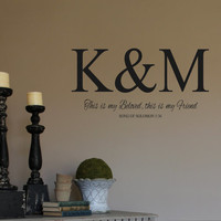 Wall Decal- Monogram Initials-Beloved-Friend-Song of Solomon 5-36 -Scripture-Bible Verse-Vinyl Wall Decal Personalized Wall Quotes- Wedding