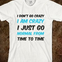 I'm Normal From Time To Time